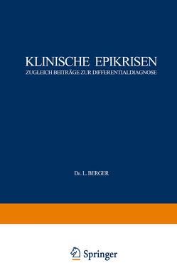 Klinische Epikrisen von Berger,  L., Bloech,  J., Holler,  G., Kautzky,  A., Kollert,  V., Lauda,  E., Luger,  A., Luger,  Alfred, Ortner,  N., Ortner,  Norbert, Paschkis,  K., Rezek,  Ph., Silberstein,  E.