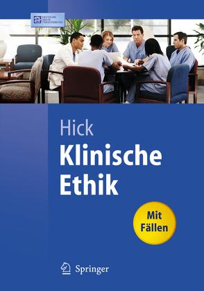 Klinische Ethik von Gaidzik,  P.W., Gommel,  M., Hick,  Christian, Ziegler,  A.