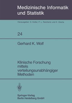 Klinische Forschung mittels verteilungsunabhängiger Methoden von Wolf,  G.K.