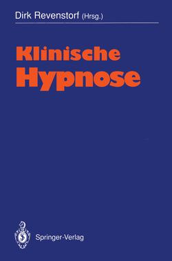 Klinische Hypnose von Revenstorf,  Dirk