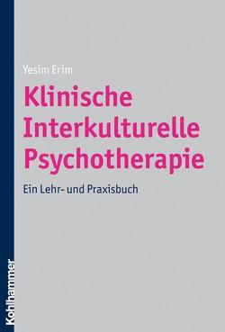 Klinische Interkulturelle Psychotherapie von Erim,  Yesim