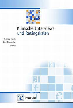 Klinische Interviews und Ratingskalen von Schumacher,  Joerg, Strauß,  Bernhard