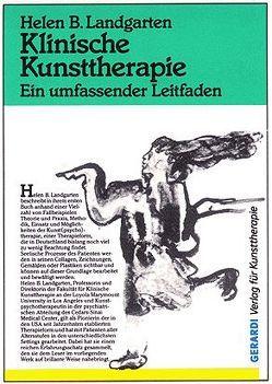 Klinische Kunsttherapie von Jakab,  Irene, Landgarten,  Helen B, Stewart,  Thurid, Warth,  Heike