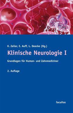 Klinische Neurologie I von Auff,  Eduard, Deecke,  Lüder, Zeiler,  Karl