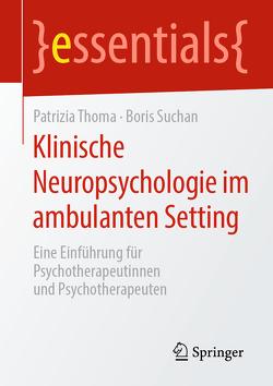 Klinische Neuropsychologie im ambulanten Setting von Suchan,  Boris, Thoma,  Patrizia