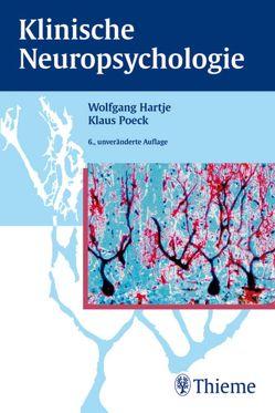 Klinische Neuropsychologie von Bruns,  Almut, Büchel,  Christian, Goldenberg,  Georg, Hartje,  Wolfgang, Poeck,  Klaus