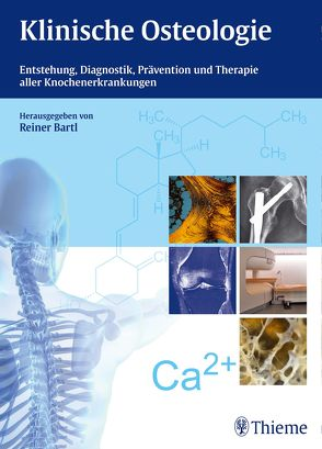 Klinische Osteologie von Bartl,  Reiner