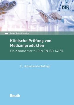 Klinische Prüfung von Medizinprodukten von Roos-Pfeuffer,  Petra