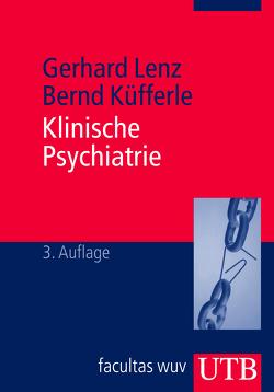 Klinische Psychiatrie von Küfferle,  Bernd, Lenz,  Gerhard