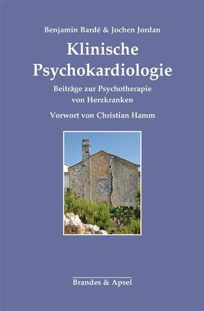 Klinische Psychokardiologie von Bardé,  Benjamin, Jordan,  Jochen
