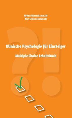 Klinische Psychologie für Einsteiger von Schirmohammadi,  Abbas, Schirmohammadi,  Kian