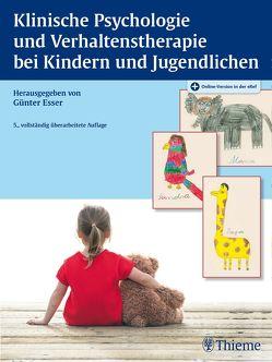 Klinische Psychologie und Verhaltenstherapie bei Kindern und Jugendlichen von Esser,  Günter