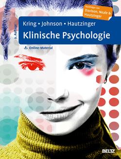 Klinische Psychologie von Brock,  Elisabeth, Hautzinger,  Martin, Johnson,  Sheri L., Kring,  Anne M.