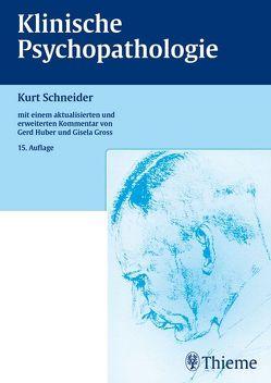 Klinische Psychopathologie von Gross,  Gisela, Huber,  Gerd