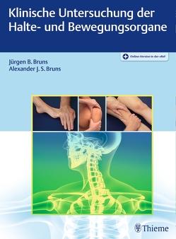 Klinische Untersuchung der Halte- und Bewegungsorgane von Bruns,  Alexander J.S., Bruns,  Jürgen