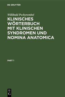 Klinisches Wörterbuch von Pschyrembel,  Willibald