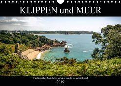 Klippen und Meer. Fantastische Ausblicke auf den Inseln im Ärmelkanal (Wandkalender 2019 DIN A4 quer) von Malms,  Emel