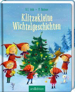 Klitzekleine Wichtelgeschichten von Rachner,  Marina, Volk,  Katharina E.