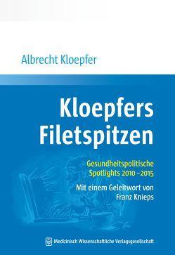 Kloepfers Filetspitzen von Kloepfer,  Albrecht