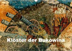 Klöster der Bukowina (Wandkalender 2019 DIN A3 quer) von stegen,  joern