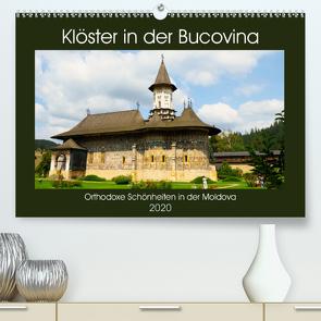 Klöster in der Bucovina (Premium, hochwertiger DIN A2 Wandkalender 2020, Kunstdruck in Hochglanz) von Hegerfeld-Reckert,  Anneli