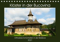 Klöster in der Bucovina (Tischkalender 2021 DIN A5 quer) von Hegerfeld-Reckert,  Anneli