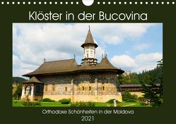 Klöster in der Bucovina (Wandkalender 2021 DIN A4 quer) von Hegerfeld-Reckert,  Anneli