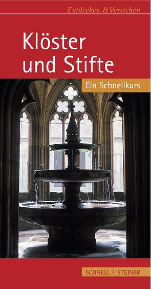 Klöster und Stifte von Grebe,  Anja, Großmann,  Ulrich G.