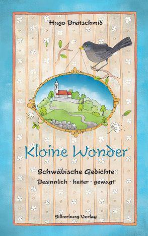 Kloine Wonder von Breitschmid,  Hugo