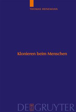 Klonieren beim Menschen von Heinemann,  Thomas