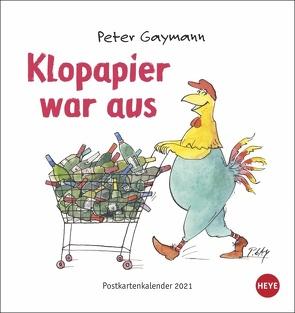 Klopapier war aus Postkartenkalender von Gaymann,  Peter, Heye