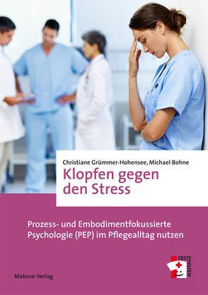 Klopfen gegen den Stress von Bohne,  Michael, Grümmer-Hohensee,  Christiane