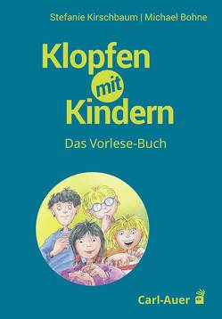 Klopfen für Kinder von Bohne,  Michael, Kirschbaum,  Stefanie