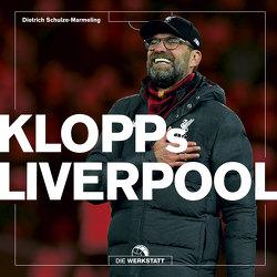Klopps Liverpool von Schulze-Marmeling,  Dietrich