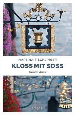 Kloß mit Soß von Tischlinger,  Martina