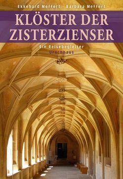 Klöster der Zisterzienser von Meffert,  Barbara, Meffert,  Ekkehard