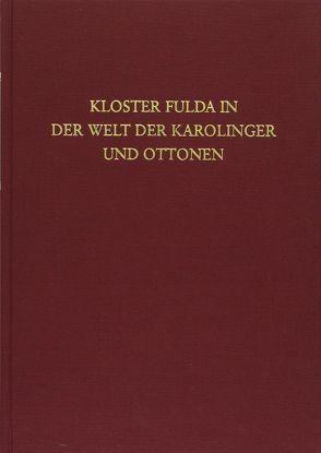Kloster Fulda in der Welt der Karolinger und Ottonen von Schrimpf,  Gangolf