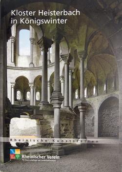 Kloster Heisterbach in Königswinter von Rheinischer Verein f. Denkmalpflege u. Landschaftsschutz