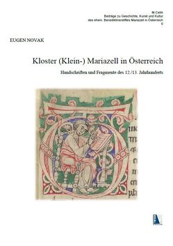 Kloster (Klein-) Mariazell in Österreich von Novak,  Eugen