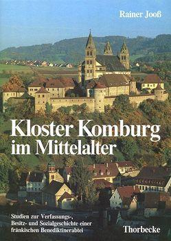 Kloster Komburg im Mittelalter von Jooss,  Rainer