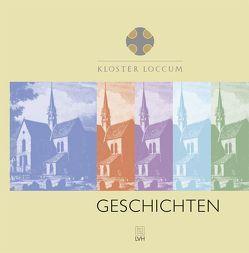 Kloster Loccum Geschichten von Hirschler,  Horst, Ulrich,  Ludolf