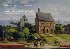 Kloster Lorsch und seine Bauten von Papajanni,  Katarina, Schefers,  Hermann