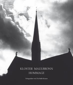 Kloster Maulbronn Hommage von Süsse-Krause,  Uta