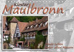 Kloster Maulbronn – Neues Leben hinter alten Mauern (Tischkalender 2018 DIN A5 quer) von Reiter,  Monika