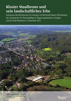 Kloster Maulbronn und sein landschaftliches Erbe von Eidloth,  Volkmar