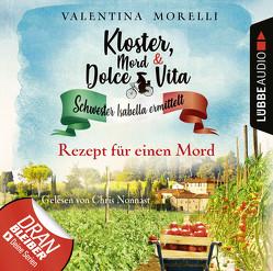 Kloster, Mord und Dolce Vita – Folge 07 von Morelli,  Valentina, Nonnast,  Chris