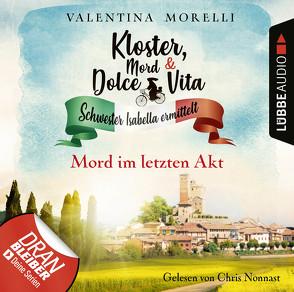 Kloster, Mord und Dolce Vita – Folge 11 von Morelli,  Valentina, Nonnast,  Chris