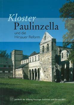 Kloster Paulinzella und die Hirsauer Reform
