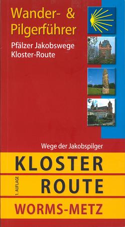 Pfälzer Jakobswege: Kloster-Route