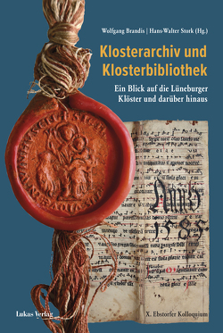 Klosterarchiv und Klosterbibliothek von Brandis,  Wolfgang, Stork,  Hans Walter